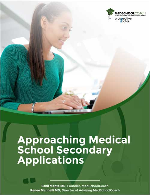 Approaching Medical School Secondary Applications