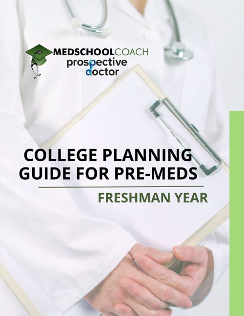 College Planning Guide for Pre-Meds: Freshman Year