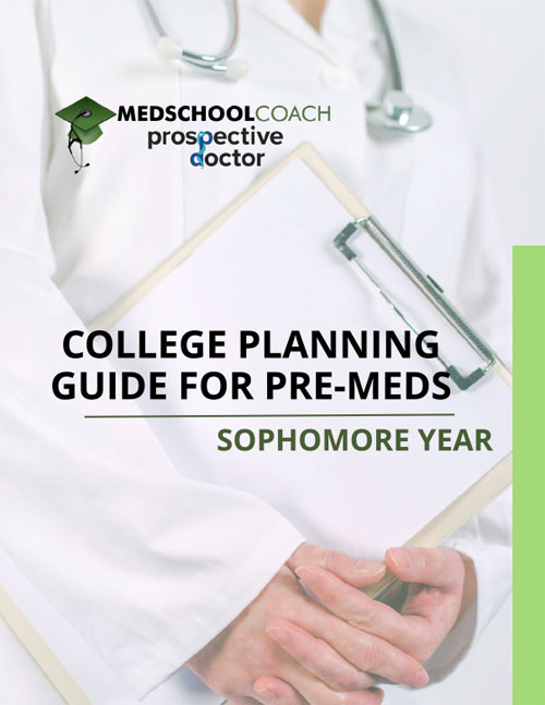 College Planning Guide for Pre-Meds: Sophomore Year