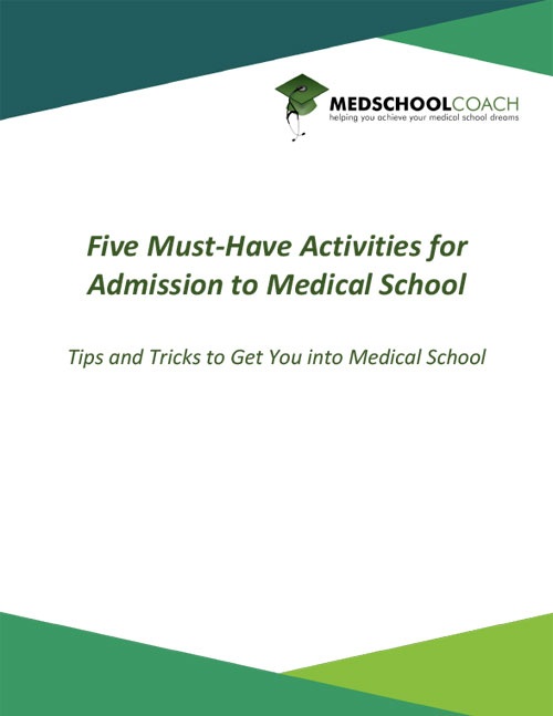 Five Must-Have Activities for Admission to Medical School