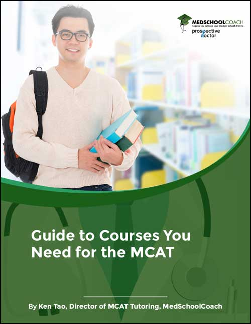 Guide to Courses You Need for the MCAT