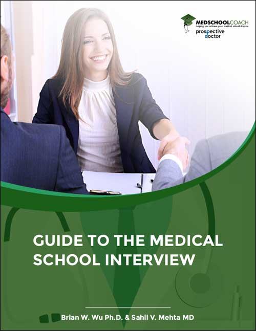 Guide to the Medical School Interview
