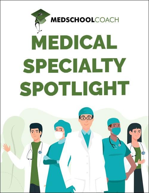 Medical Specialty Spotlight